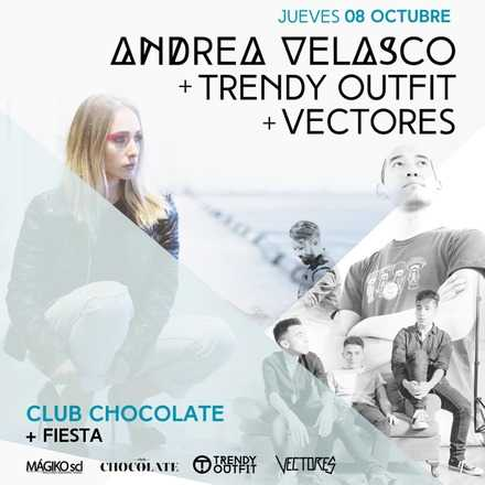 Andrea Velasco + Trendy Outfit + Vectores @ Club Chocolate