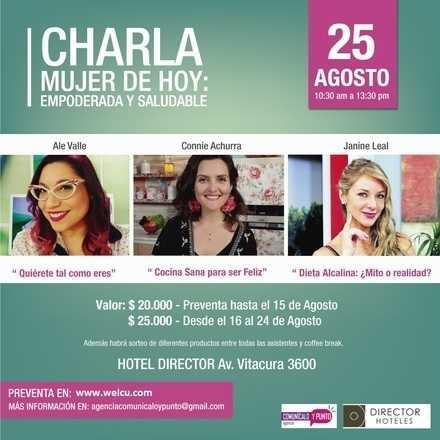 """Charla """"Mujer de Hoy: Empoderada y Saludable"""""""
