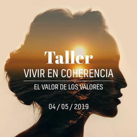 Taller: Vivir en Coherencia. El valor de los valores
