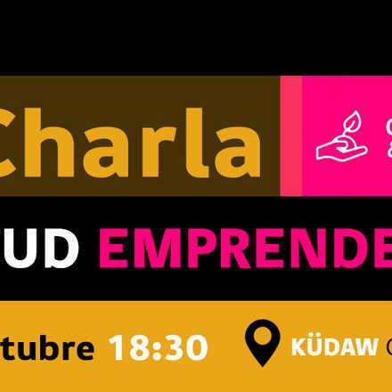 "Charla ""Actitud Emprendedora"""