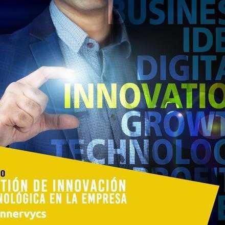 Curso de Gestión de Innovación Tecnológica en la Empresa