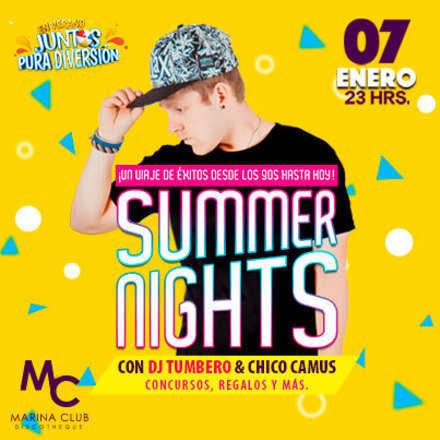 Fiesta Summer Nights con Dj Tumbero y Chico Camus