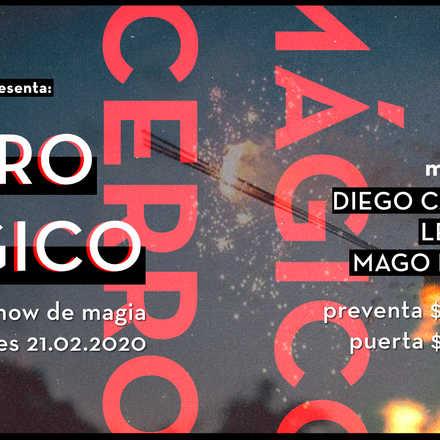 SHOW De Magia: CERRO Mágico: Diego Camin, Lemus y Fran