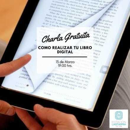 Taller: Como realizar tu ebook o libro digital