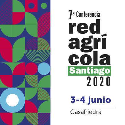 7ª Conferencia Redagrícola Santiago 2020