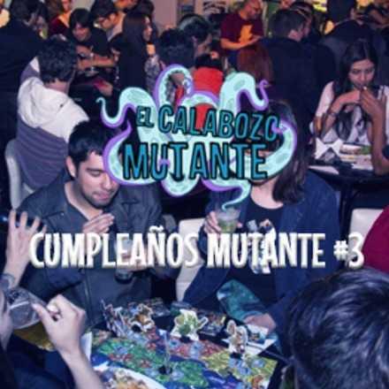 Cumpleaños #3 Calabozo Mutante