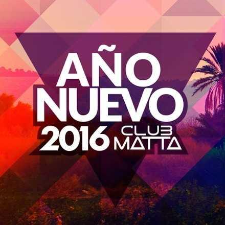 Año Nuevo Club Matta 2016