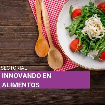 Sectorial: Innovando en Alimentos
