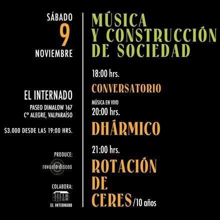 Dhármico y Rotación de Ceres - Música y construcción de sociedad