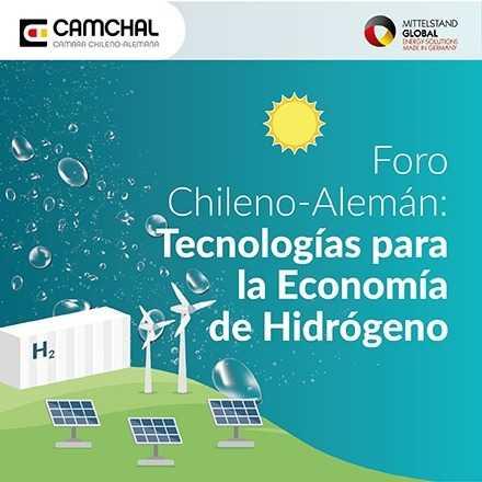Foro Chileno-Alemán: Tecnologías para la Economía de Hidrógeno