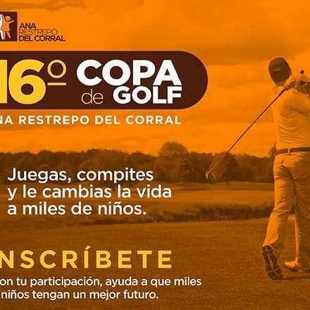 16ª Copa de Golf - Fundación Ana Restrepo del Corral