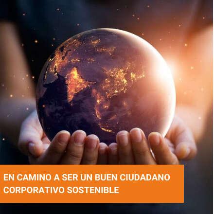 En camino a ser un Buen Ciudadano Corporativo Sostenible