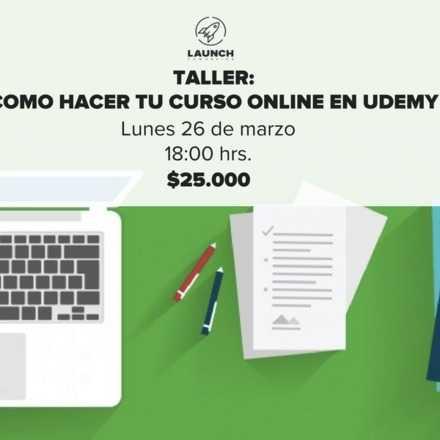 Taller: Como hacer tu curso online en Udemy