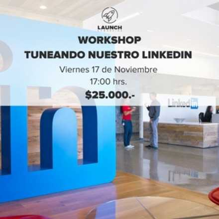 Workshop: Tuneando nuestro LinkedIn