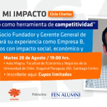 Mi Pega = Mi Impacto, Ciclo de Charlas: Gonzalo Muñoz