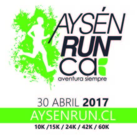 Aysén Run 2017 / 4ª Edición !!
