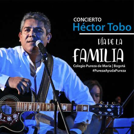 Concierto Hector Tobo | Día de la Familia Pureza