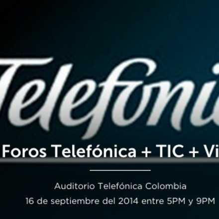 Foros Telefónica  +TIC +Vida: Educación y Trabajo