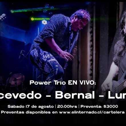 Power Trío: Acevedo, Bernal, Luna: Vientos y cuerdas, Destino Azaroso.