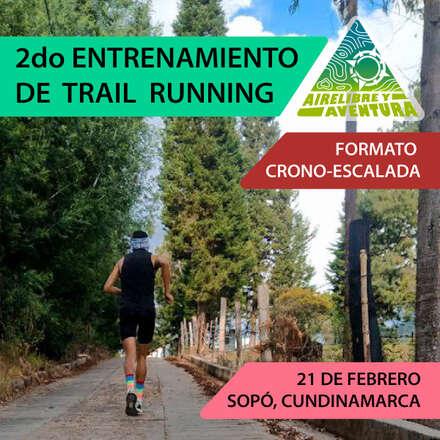 SEGUNDO ENTRENAMIENTO DE TRAIL RUNNING (CRONO ESCALADA) 2021