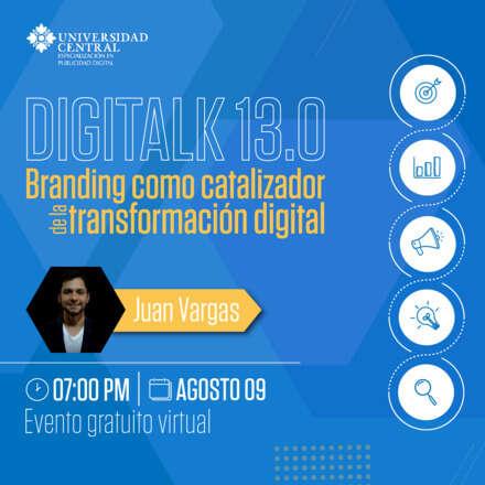 Digitalk 13.0 - Branding como Catalizador de la Transformación Digital