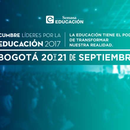 Cumbre Líderes por la Educación 2017