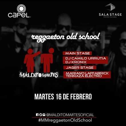 "Maldito Martes "" Reggaeton Old School """