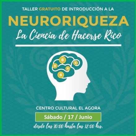 Taller  Gratuito Introducción a La Neuro Riqueza