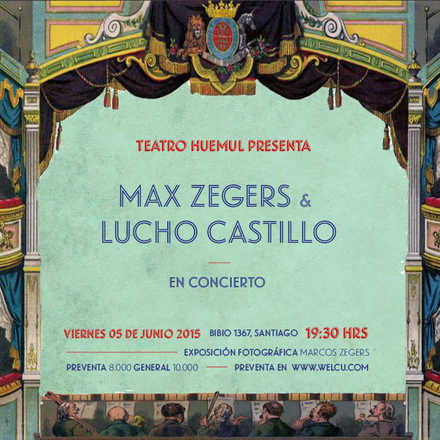 Max Zegers & Lucho Castillo en Concierto