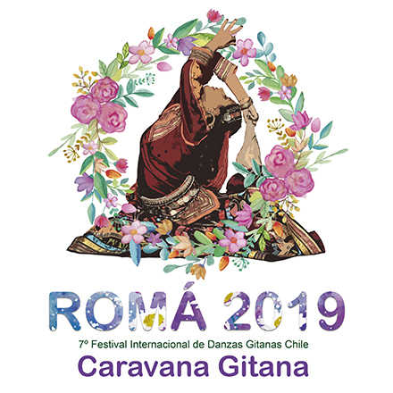 ROMÁ 2019 - 7º FESTIVAL INTERNACIONAL DE DANZAS GITANAS EN CHILE