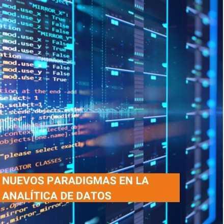 Nuevos paradigmas en la analítica de datos