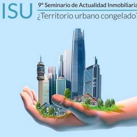 9º Seminario ISU de Actualidad Inmobiliaria: ¿Territorio urbano congelado?
