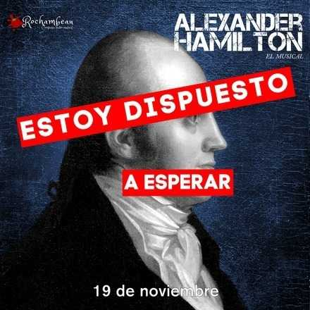 Alexander Hamilton, el musical - 19 de noviembre
