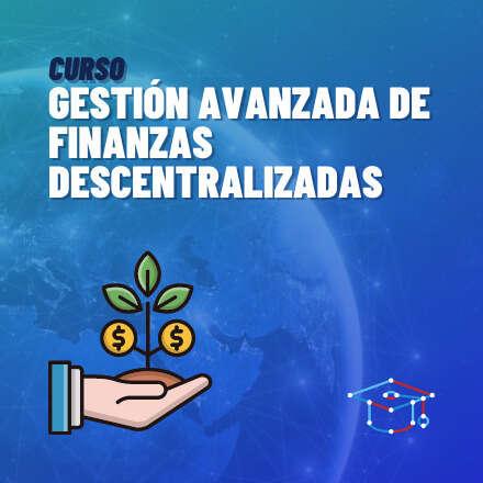 Gestión Avanzada de Finanzas Descentralizadas