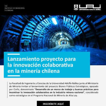 Lanzamiento Proyecto Innovación Colaborativa en la Minería Chilena
