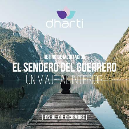 Retiro de Meditación: Sendero del Guerrero