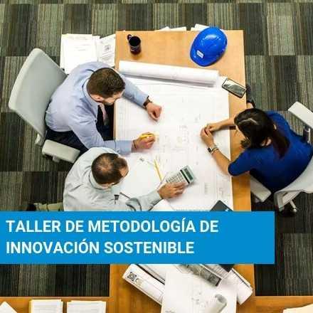Taller de Metodología de Innovación sostenible