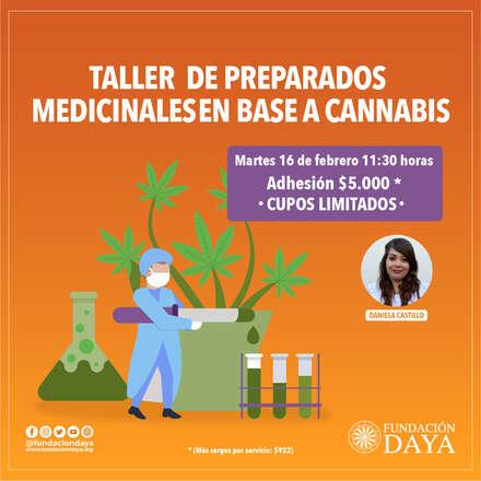 Taller de Preparados Medicinales en Base a Cannabis 16 febrero 2021