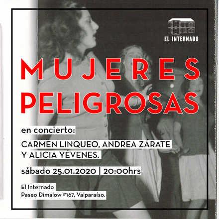 Mujeres Peligrosas: Linqueo, Zárate y Yévenes · 25.01.2020
