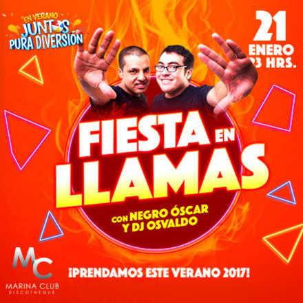Fiesta en Llamas con Dj Osvaldo y Negro Oscar en MC