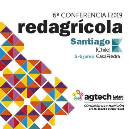 6ª Conferencia Redagrícola Santiago 2019