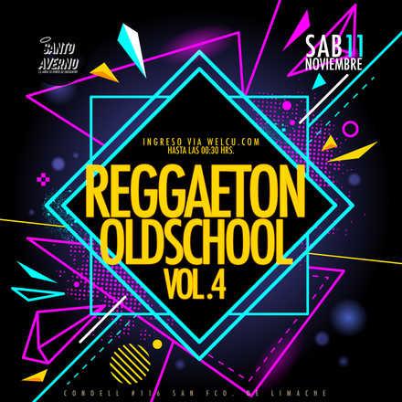 Santo Averno / Reggaeton Oldschool Vol.4