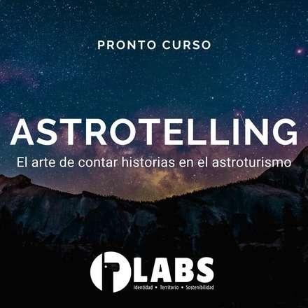 ASTROTELLING - EL ARTE DE CONTAR HISTORIAS EN EL ASTROTURISMO