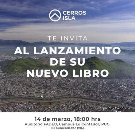 """Lanzamiento libro """"Cerros Isla de Santiago"""""""