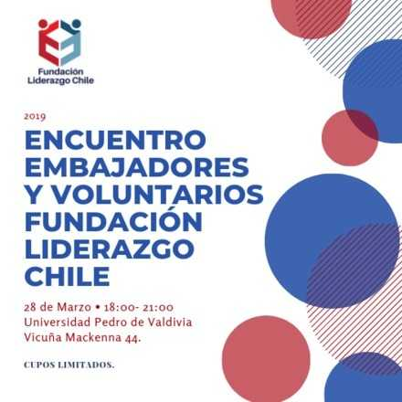 Encuentro Embajadores y Voluntarios Fundación Liderazgo Chile
