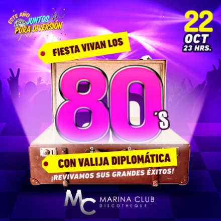 Fiesta Vivan los 80's con Valija Diplomática