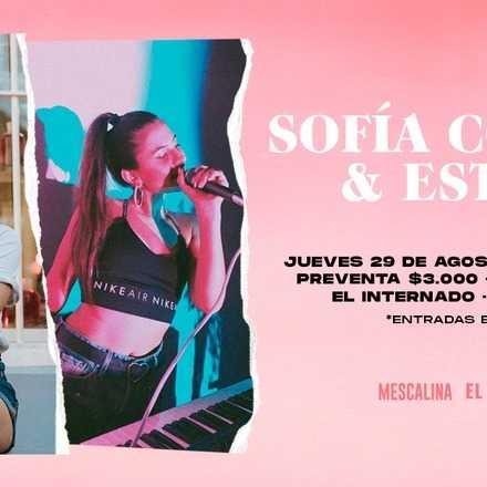 Sofía Correa & Esteza En VIVO! Presenta Mescalina y El Internado