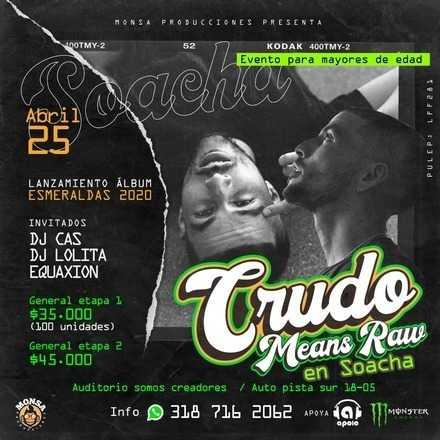 Crudo Means Raw en Socha (Lanzamiento Álbum Esmeraldas)