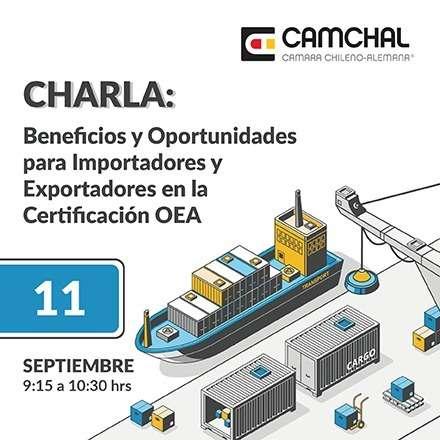 Charla: Beneficios y Oportunidades para Importadores y Exportadores en la Certificación OEA