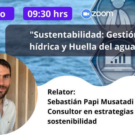 Sustentabilidad: Gestión hídrica y Huella del agua